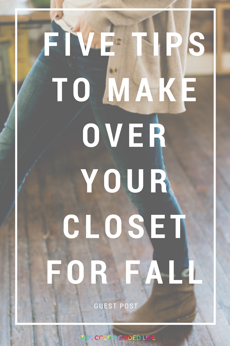Five-Tips-to-Makeover-Your-Closet- for-Fall