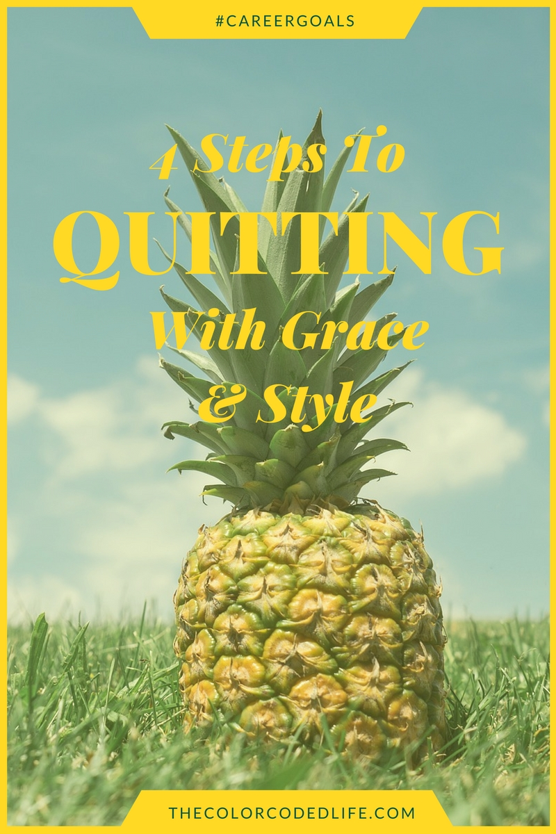 The-4-Steps-To-Quitting-With-Grace-and-Style