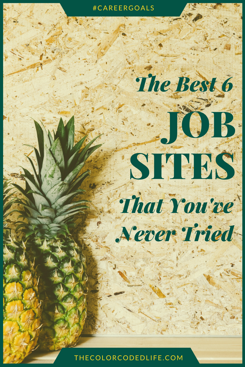 careergoals the 6 job sites that you ve never tried best 6 job sites youve never tried