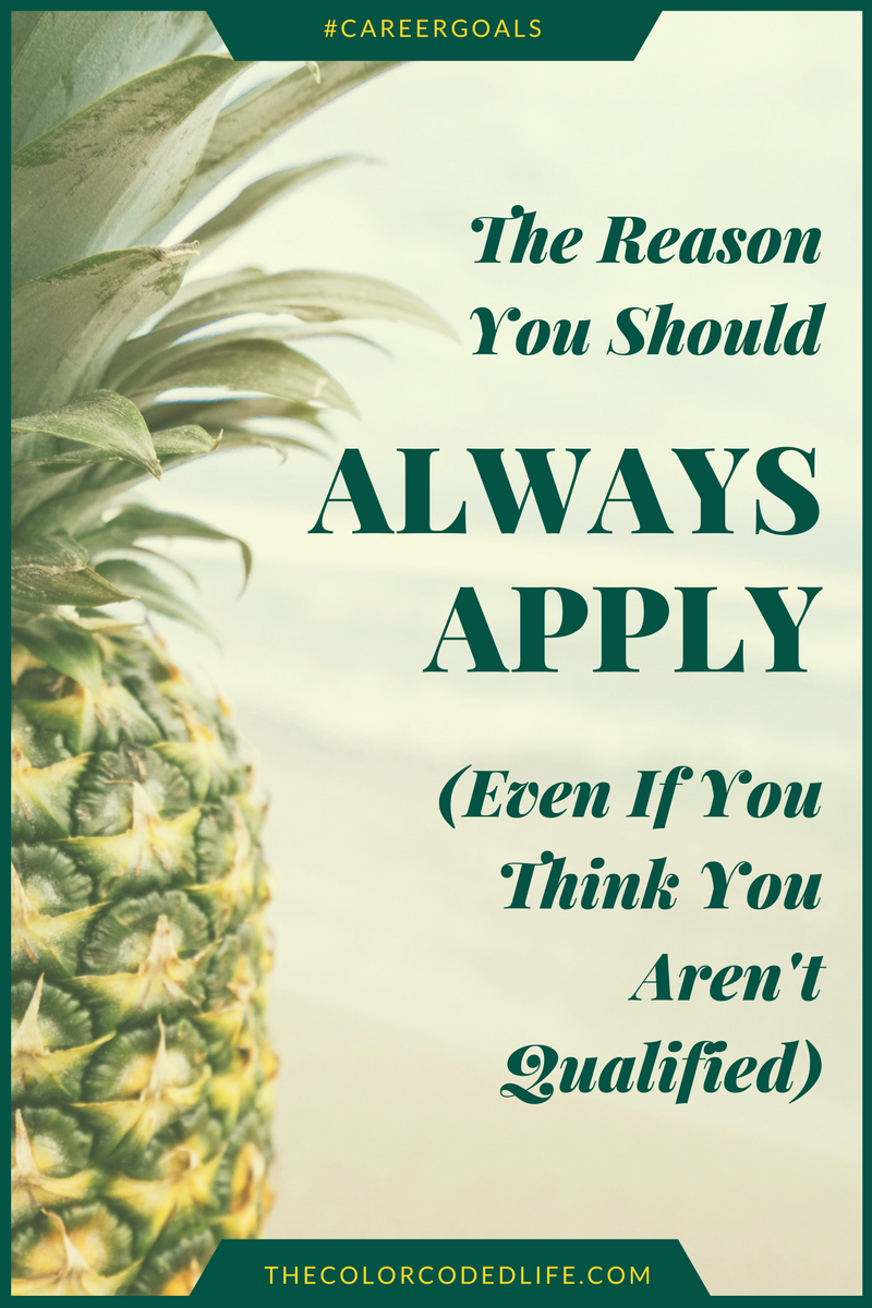 the-reason-you-should-always-apply-even-if-you-think-you-arent-qualified