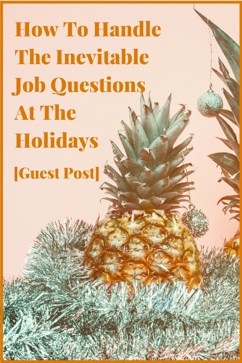 Handle-Inevitable-Job Questions-Holidays-inside-blog-header